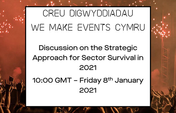 We Make Events Cymru discussion on the strategic approach for sector survival